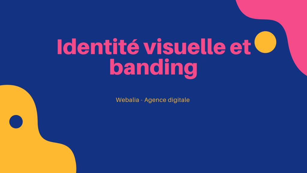 Identité visuelle et branding